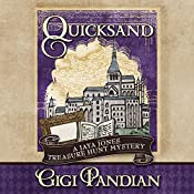 Quicksand: Jaya Jones Treasure Hunt Mystery Series, Book 3 | Gigi Pandian