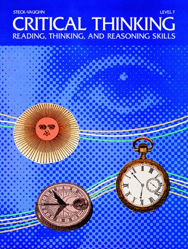 Steck-Vaughn Critical Thinking: Student Edition   (Level F)