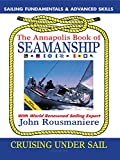 The Annapolis Book of Seamanship Cruising Under Sail