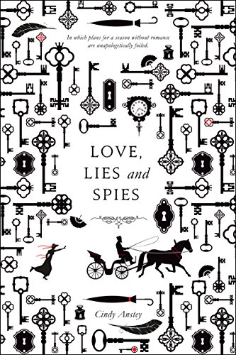 Love, Lies and Spies by [Anstey, Cindy]