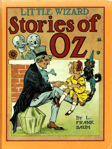 Little Wizard Stories of Oz (1913) (Illustrated - Trilogus Classics) (The Illustrated Oz Book 7)
