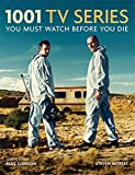 1001 TV Series: You Must Watch Before You Die