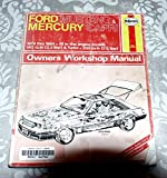 img - for Haynes Ford Mustang & Mercury Capri: 1979 Thru 1984 / All In-Line Engine Models 140 cu in (2.3 Liter) & Turbo / 200 cu in (3.3 Liter)- Owners Workshop Manual book / textbook / text book