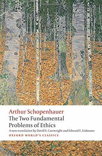 The Two Fundamental Problems of Ethics (Oxford World's Classics)