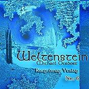 Weltenstein Nr. 6 | Michael Derbort