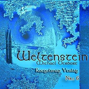 Weltenstein Nr. 6 Hörbuch