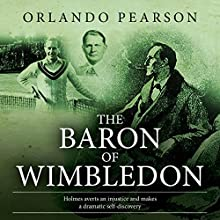 The Baron of Wimbledon Audiobook by Orlando Pearson Narrated by Steve White