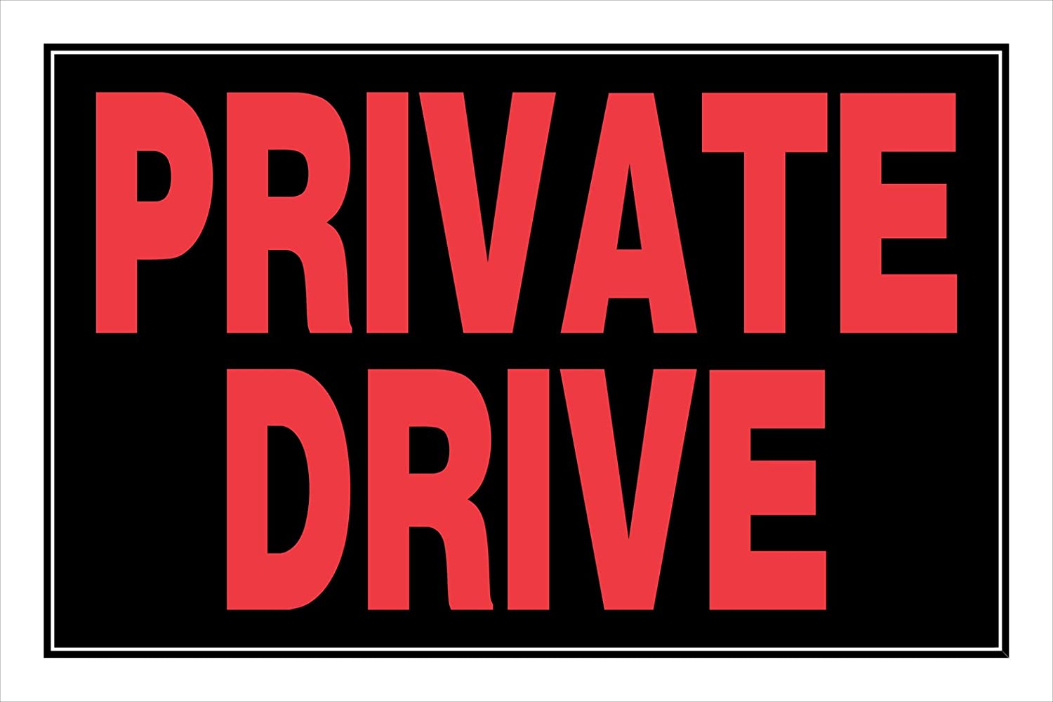 Hillman 841882 Private Drive Sign, Black and Red Plastic, 8x12 Inches 1-Sign