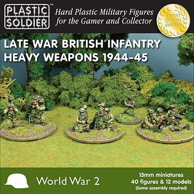 Late War British Infantry Heavy Weapons