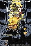 the twilight zone volume 3 the way back twilight zone tp by j michael straczynski 2015 04 07