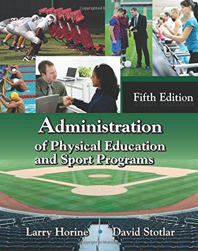 Administration of Physical Education and Sport Programs, Fifth Edition
