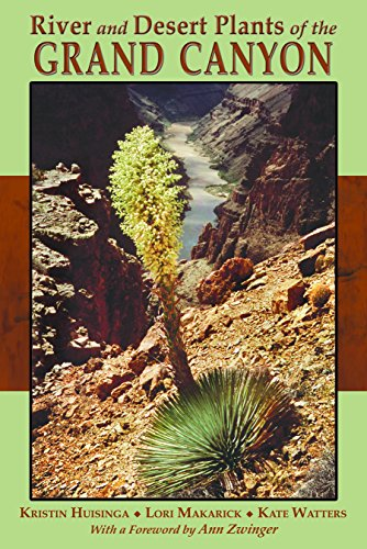 River and Desert Plants of the Grand - Canyon Colorado River Grand
