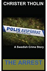 The Arrest: A Swedish Crime Story (Stockholm Sleuth Series) Paperback