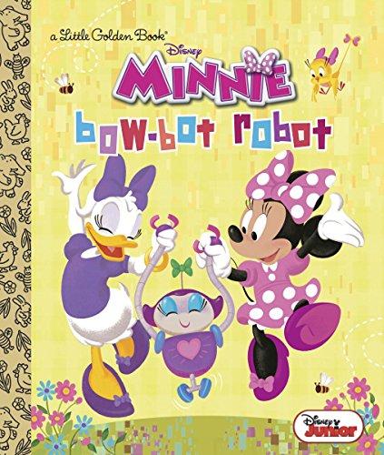 (Bow-Bot Robot (Disney Junior: Minnie's Bow Toons) (Little Golden Book))