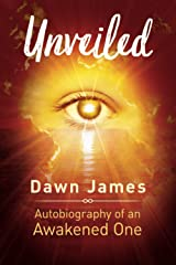 Unveiled: Autobiography of an Awakened One Paperback