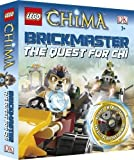LEGO? Legends of Chima Brickmaster the Quest for CHI by Dk (2013) Hardcover