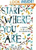 #8: Start Where You Are: A Journal for Self-Exploration