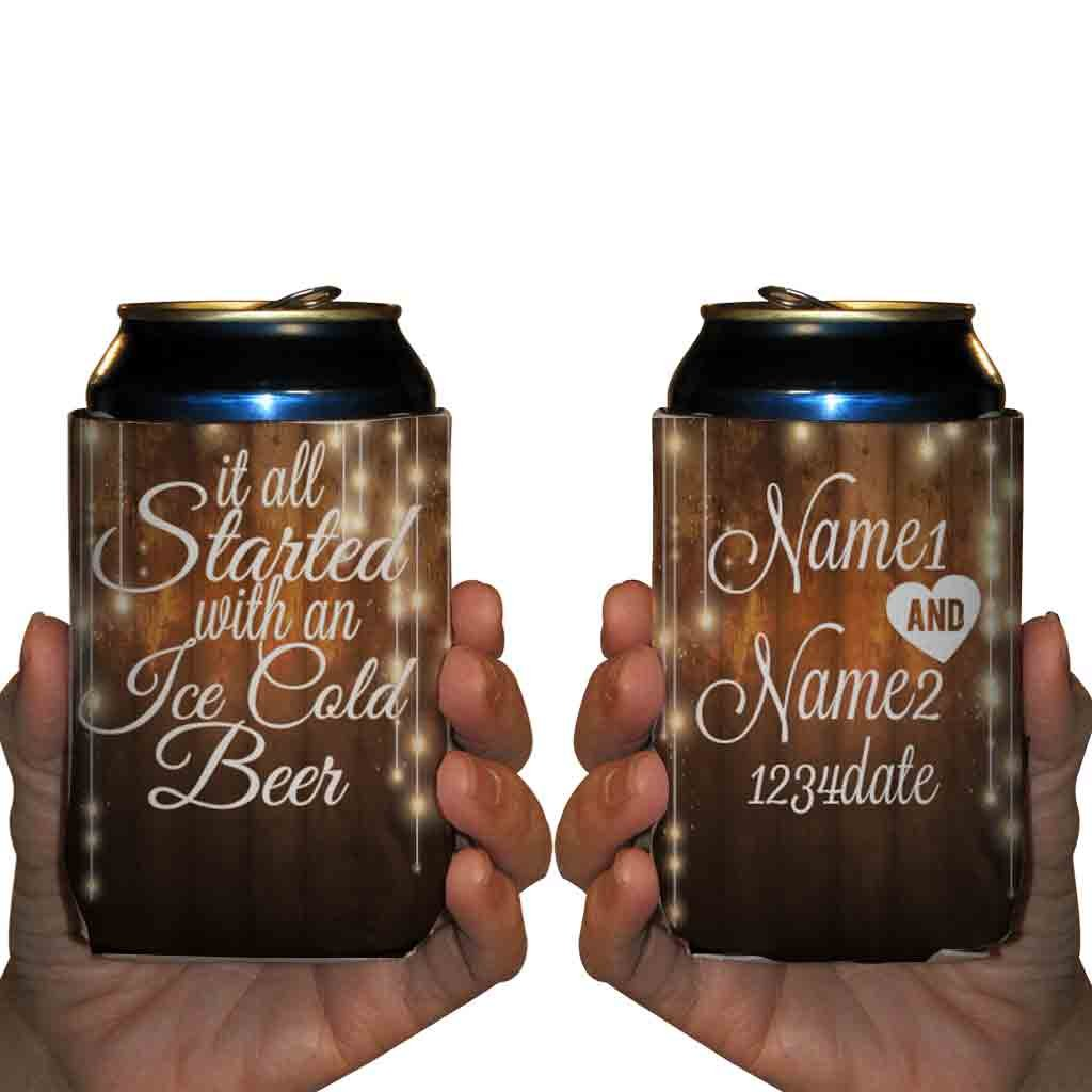 Custom Wedding Can Cooler- It All Started With An Ice Cold Beer (100) by VictoryStore