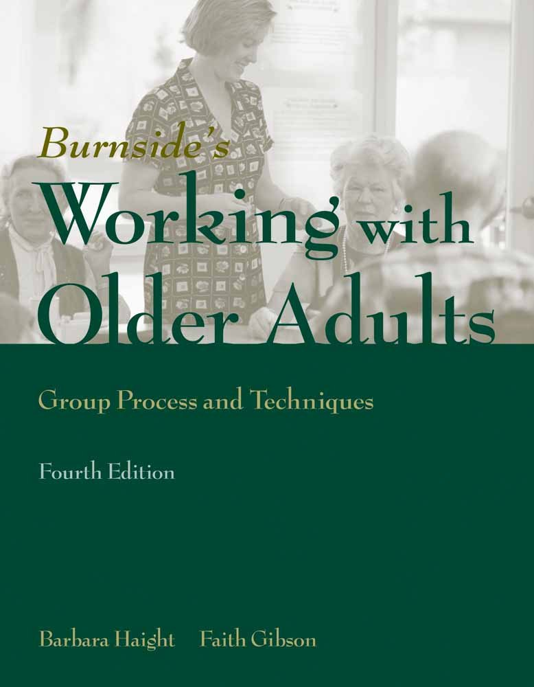 Working with Older Adults: Group Process and Technique ebook