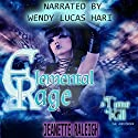 A Time to Kill: Elemental Rage, Book 1 Audiobook by Jeanette Raleigh Narrated by Wendy Lucas Hari