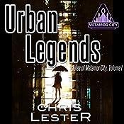 Urban Legends: Metamor City, Book 1 | Chris Lester, Bryan Watson