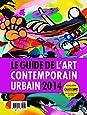 Le guide de l'art contemporain urbain