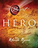 Hero (Secret (Rhonda Byrne))