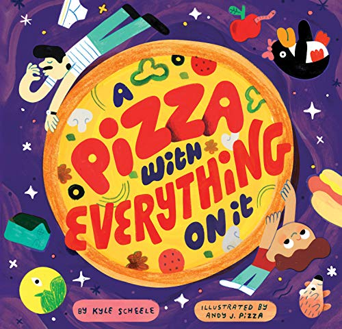 Book Cover: A Pizza with Everything on It