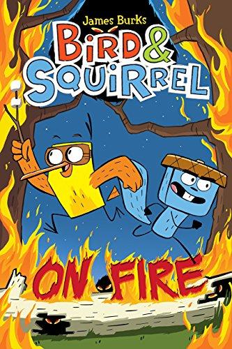 [Book] Bird & Squirrel On Fire (Bird & Squirrel #4)<br />PDF