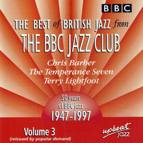 The Best Of British Jazz From The BBC Jazz Club - Volume 3