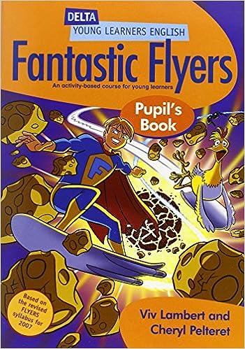 Fantastic Flyers Pupils Book