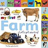Tabbed Board Books: My First Farm: Let's Get Working! (Tab Board Books)