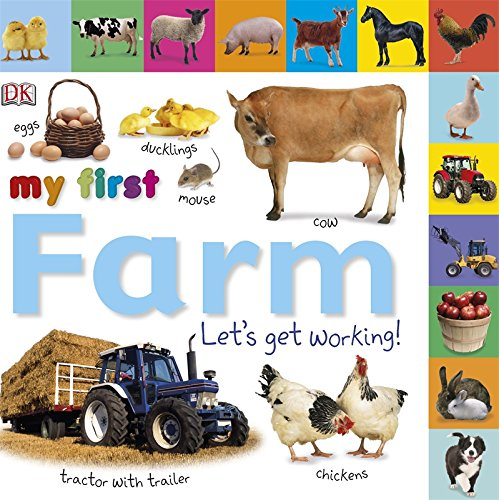 Tabbed Board Books: My First Farm: Let's Get
