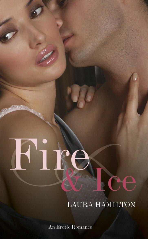 Read Online Fire & Ice (Black Lace) PDF