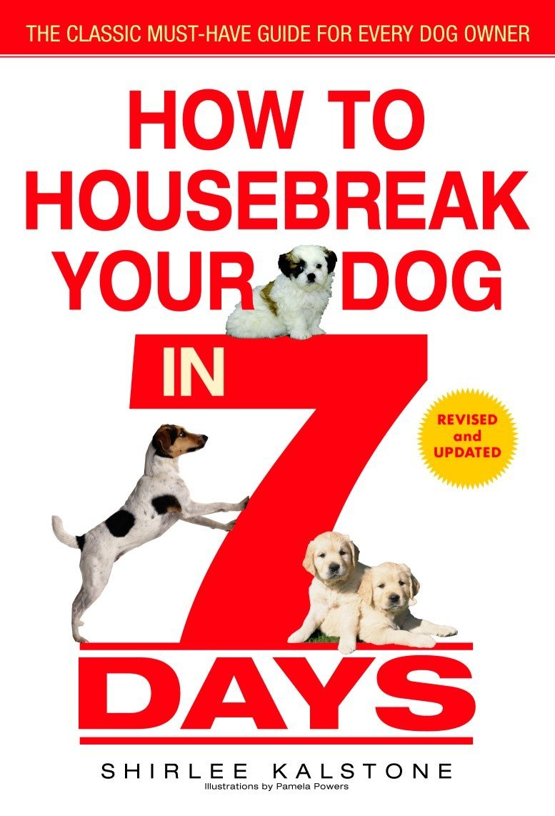 How to Housebreak Your Dog in 7 Days (Revised) pdf epub