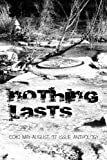 img - for Nothing Lasts: cc&d magazine May-August 20127 issue collection book anthology book / textbook / text book