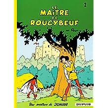 Johan et Pirlouit 02 Maître de Roucybeuf