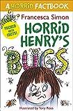 A Horrid Factbook: Bugs (Horrid Henry)