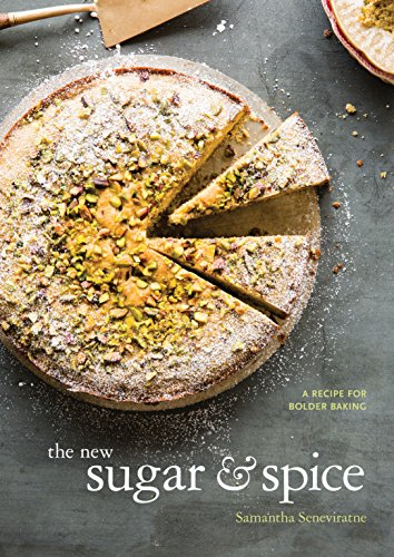 The New Sugar & Spice: A Recipe for Bolder Baking