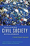 img - for Explaining Civil Society Development: A Social Origins Approach book / textbook / text book