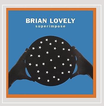 Superimpose: Brian Lovely: Amazon.es: Música