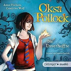 Die Unverhoffte (Oksa Pollock 1)