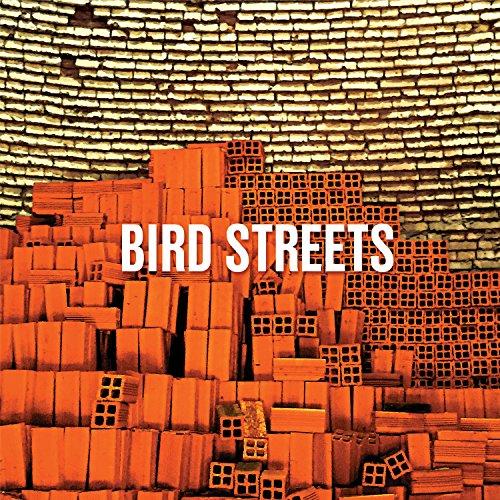 (Bird Streets )