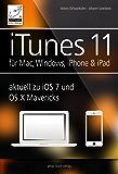 iTunes 11 - für Mac, Windows, iPhone und iPad: aktuell zu iOS7 und OS X Mavericks