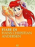 Fiabe di Andersen (RLI CLASSICI)