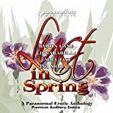 Lust in Spring: A Paranormal Erotic Anthology