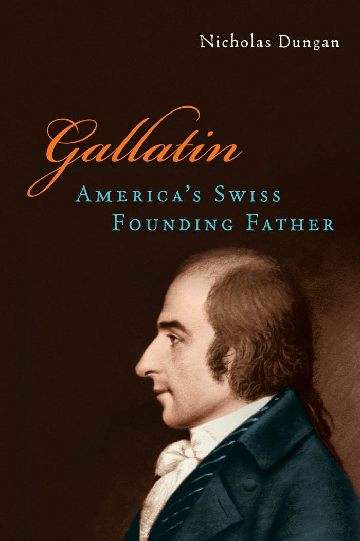 Gallatin: America's Swiss Founding Father pdf epub