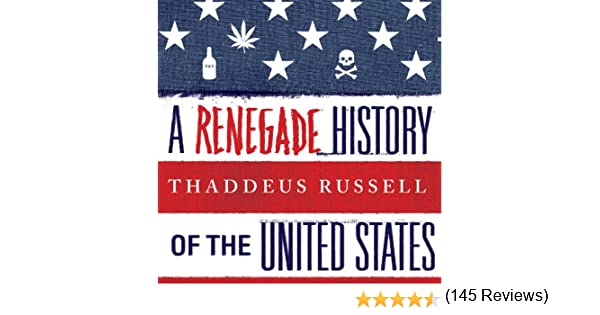 Amazon.com: A Renegade History Of The United States (Audible Audio ...