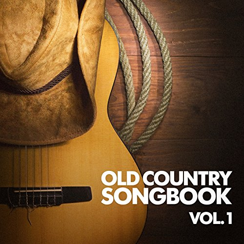 (Old Country Songbook, Vol. 1)