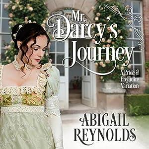 Mr. Darcy's Journey Hörbuch